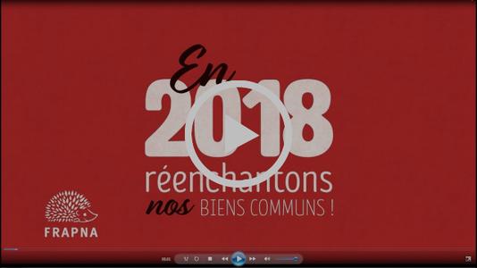 Vidéo, En 2018, réenchantons nos biens communs